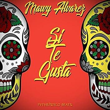Si Te Gusta... (feat. Mangelfort & Futuristico Beats)