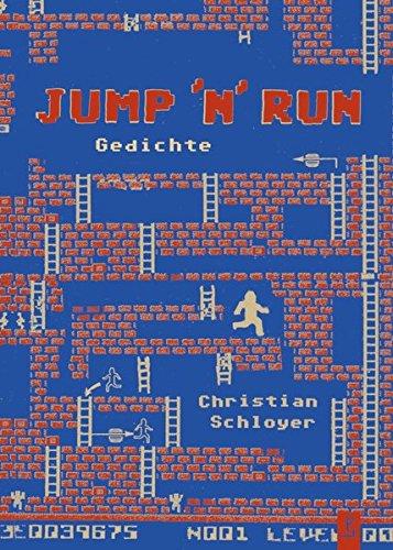 JUMP 'N' RUN: Gedichte
