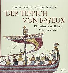 Der von Bayeux: Ein mittelalterliches