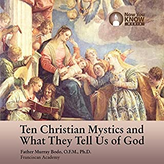 10 Christian Mystics and What They Tell Us of God audiobook cover art