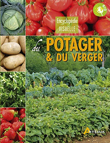 ENCYCLOPEDIE VISUELLE DU POTAGER ET DU VERGER