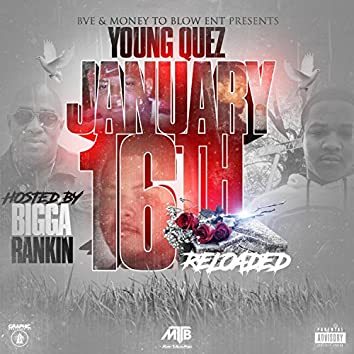 January 16th (Reloaded)