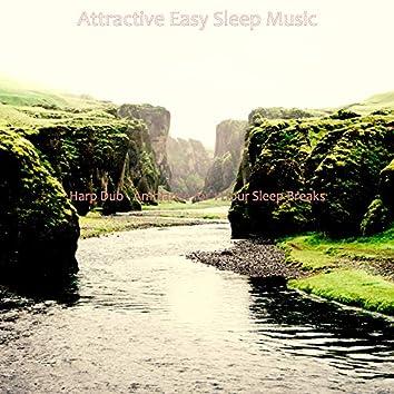 Harp Duo - Ambiance for 1 Hour Sleep Breaks