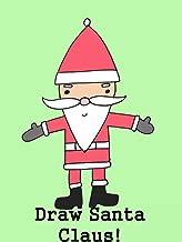 Best step by step santa drawing Reviews