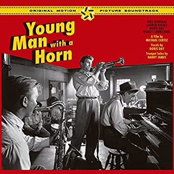 Young Man with a Horn (Original Motion Picture Soundtrack) [Bonus Track Version]