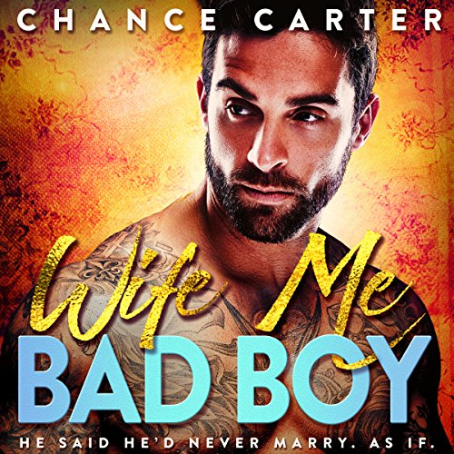 Wife Me Bad Boy audiobook cover art