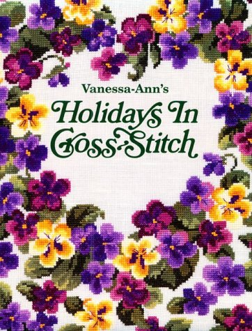 Check Out This Vanessa Ann's Holidays in Cross-Stitch