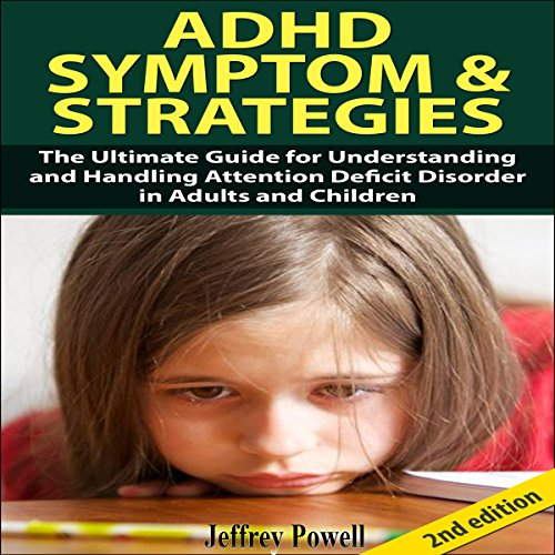 ADHD Symptom and Strategies 2nd Edition audiobook cover art