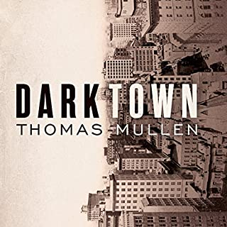 Darktown                   By:                                                                                                                                 Thomas Mullen                               Narrated by:                                                                                                                                 Andre Holland                      Length: 11 hrs and 46 mins     73 ratings     Overall 4.5