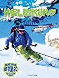 Heliskiing (Intense Sports) - Diane Bailey