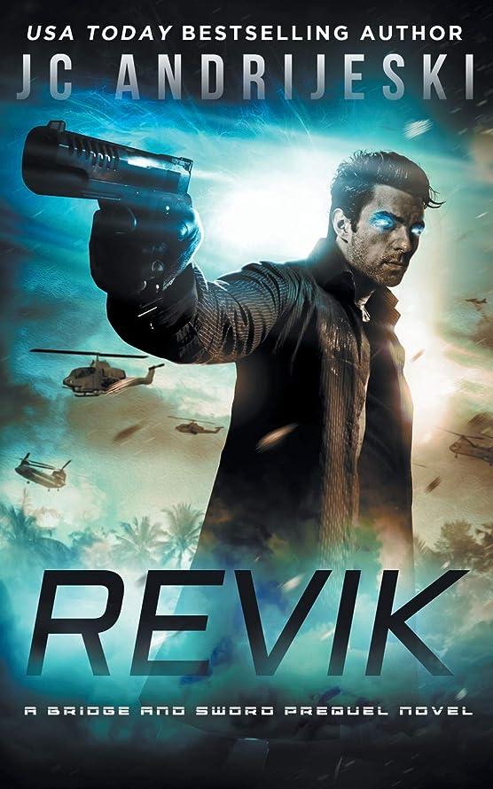 参照現代つばRevik: A Bridge & Sword Prequel #0.1 (Bridge & Sword Series)