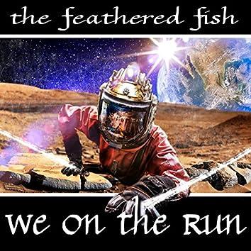 We on the Run