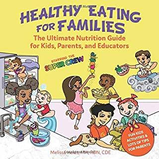 Healthy Eating for Families: Starring the Super Crew