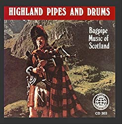 Image: Highland Pipes And Drums: Bagpipe Music Of Scotland, by Ian McGregor and Scottish Pipe Band (Artist) Format: Audio CD