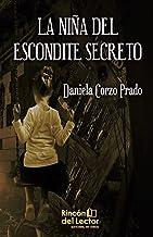 LA NIÑA DEL ESCONDITE SECRETO (Spanish Edition)