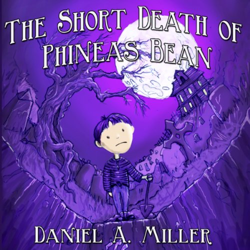 The Short Death of Phineas Bean audiobook cover art