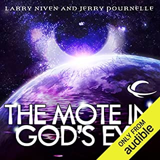 The Mote in God's Eye                    By:                                                                                                                                 Larry Niven,                                                                                        Jerry Pournelle                               Narrated by:                                                                                                                                 L J Ganser                      Length: 20 hrs and 28 mins     6,551 ratings     Overall 4.0