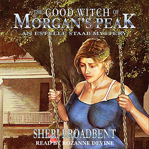 The Good Witch of Morgan's Peak audiobook cover art