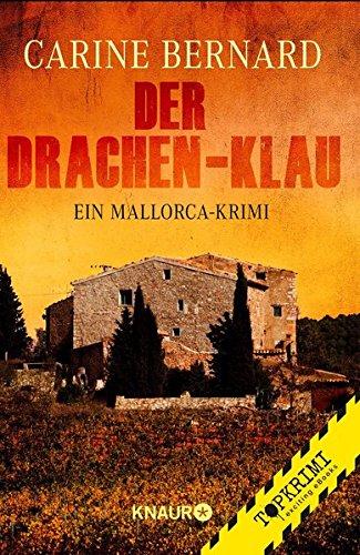 Der Drachen-Klau: Ein Mallorca-Krimi (Molly Preston ermittelt, Band 4)