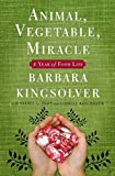 Animal, Vegetable, Miracle:...image