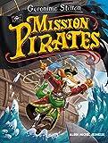 VOYAGE DANS LE TEMPS T11- MISSION PIRATES - Mission pirates