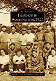 Filipinos in Washington, D.C. (Images of America)