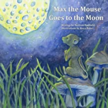 Max The Mouse Goes To The Moon