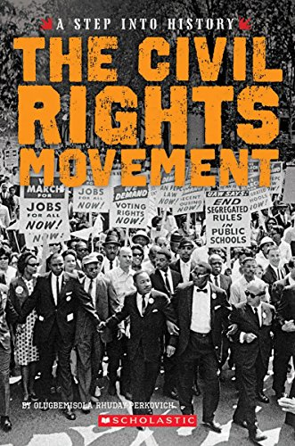 Compare Textbook Prices for The Civil Rights Movement A Step into History  ISBN 9780531230107 by Rhuday-Perkovich, Olugbemisola