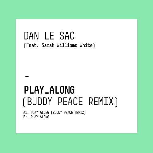 Play Along (Buddy Peace Remix)