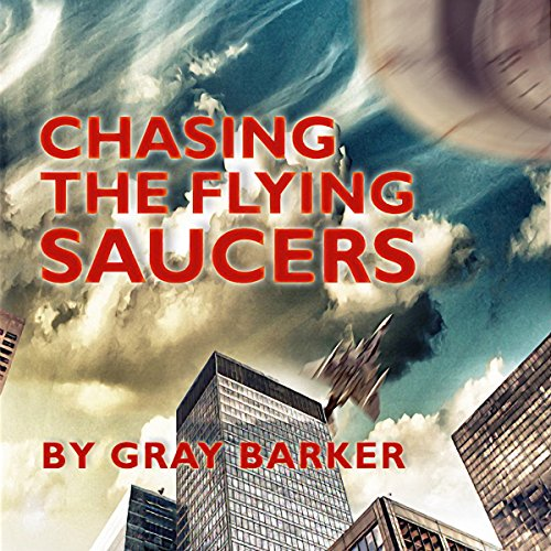 Chasing the Flying Saucers audiobook cover art