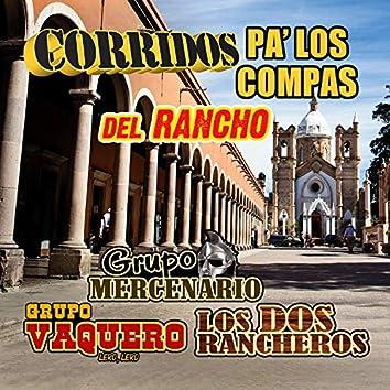 Corridos Pa Los Compas Del Rancho