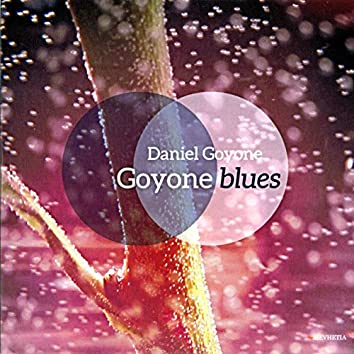 Goyone Blues (feat. David Linx, Nguyen Le, Ibrahim Maalouf, Thierry Bonneaux)
