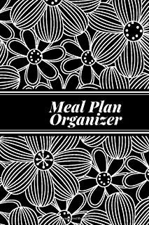"""Meal Plan Organizer: Small 52 Week Meal Planner, Weight Tracker, Record Breakfast, Lunch, Dinner, Snacks, Water Consumption Diary, Grocery and ... Men, 6"""" x 9"""", 110 Pages (Food Planners)"""