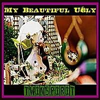 My Beautiful Ugly