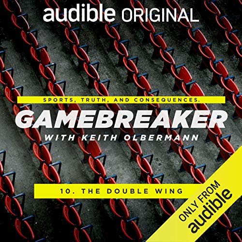 Ep. 10: The Double Wing (Gamebreaker) audiobook cover art