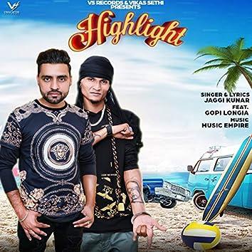 Higlight (feat. Gopi Longia)