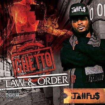 Ghetto Law & Order