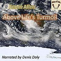 Above Life's Turmoil audio book