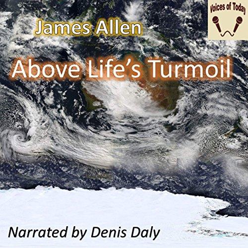 Above Life's Turmoil audiobook cover art