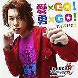 Takuya - Ai*Go! Yu*Go! [Japan CD] AVCA-49407