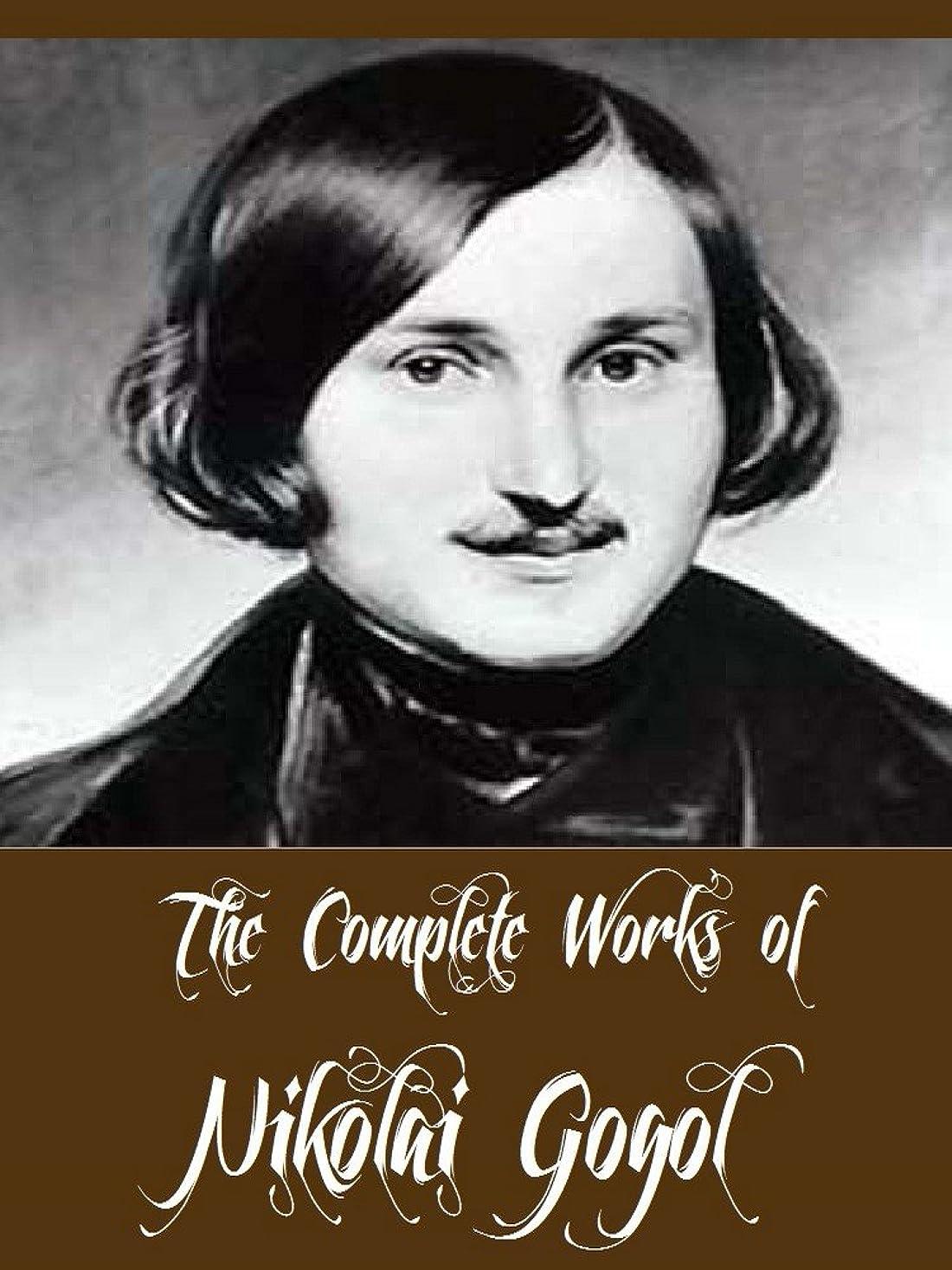 ゆでる蜜滑りやすいThe Complete Works of Nikolai Gogol (13 Complete Works of Nikolai Gogol Including Dead Souls, Taras Bulba, The Cloak, The Mantle, The Nose, The Mysterious ... The Calash, & More) (English Edition)