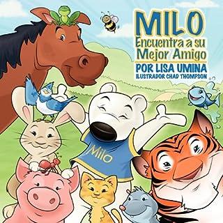 Milo Encuentra a Su Mejor Amigo