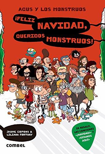 ¡Feliz Navidad, queridos monstruos! (Agus y los monstruos) (Spanish Edition)