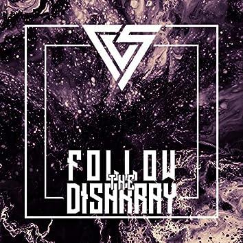 Follow the Disarray