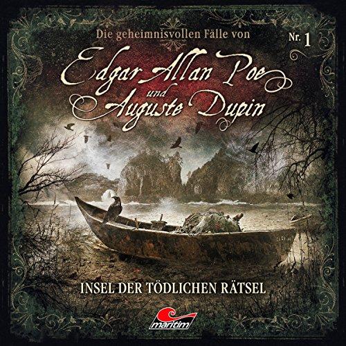 Insel der tödlichen Rätsel: Edgar Allan Poe & Auguste Dupin 1