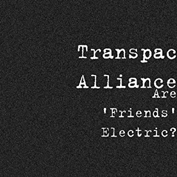 Are 'Friends' Electric?