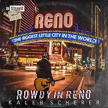 Rowdy in Reno