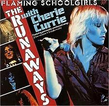 Flaming Schoolgirls by Runaways (2004-08-03)