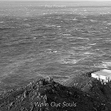 Worn Out Souls