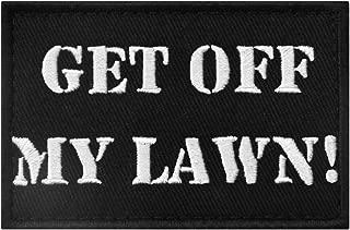 Get Off My Lawn Patch Embroidered Applique Fastener Hook & Loop Emblem